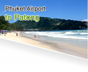 Phuket Airport to Patong